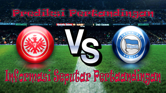 Perkiraan Eintracht Frankfurt vs Hertha Berlin