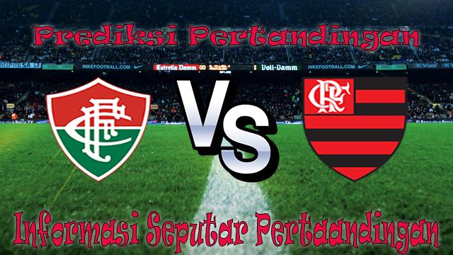 Perkiraan Fluminense VS Flamengo
