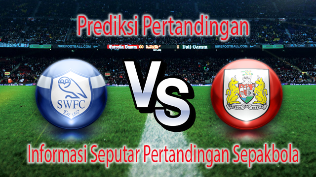 Perkiraan Sheffield Wednesday vs Bristol City