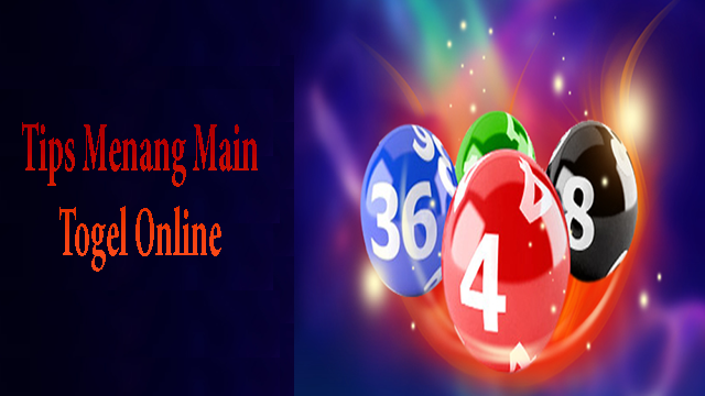 Tips Menang Main Togel Online