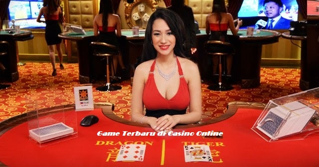 Game Terbaru di Casino Online