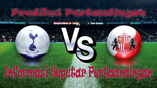 Perkiraan Tottenham Hotspur vs Sunderland