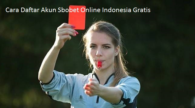 Cara Daftar Akun Sbobet Online Indonesia Gratis