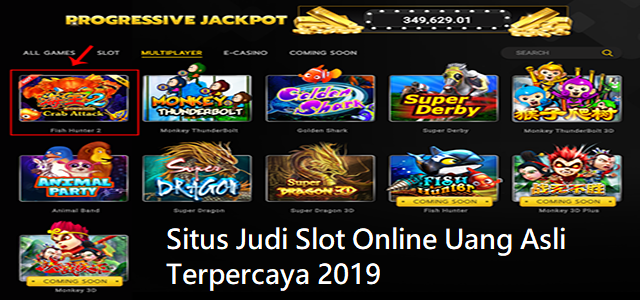 Situs Judi Slot Online Uang Asli Terpercaya 2019